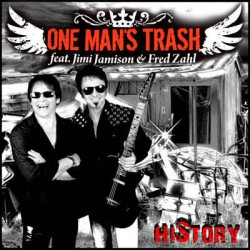 One Man's Trash (Feat Jimi Jamison & Fred Zahl) - History